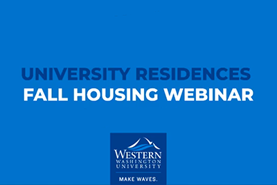 "Info graphic with text ""University Residences Fall Housing Webinar"" and a WWU logo"